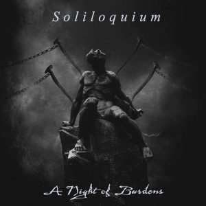 Soliloquium - A Night of Burdens