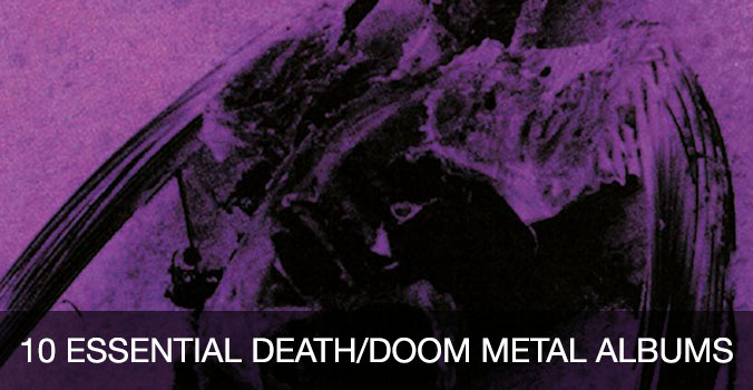 10 essential death/doom metal albums