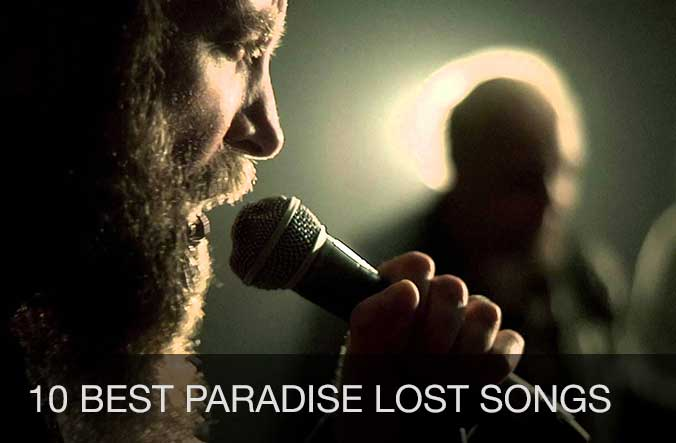 10 best Paradise Lost songs