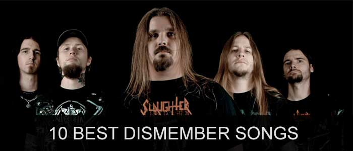 10 best Dismember songs