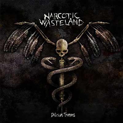 Narcotic Wasteland - Delirium Tremens