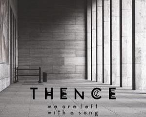 Thence - We Are Left With A Song review