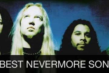 20 best Nevermore songs