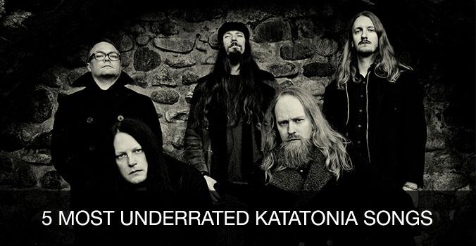 5 most underrated Katatonia songs