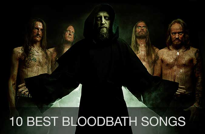 10 best Bloodbath songs