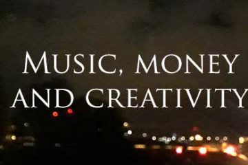 Music, money and creativity
