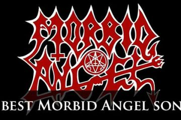 15 best Morbid Angel songs