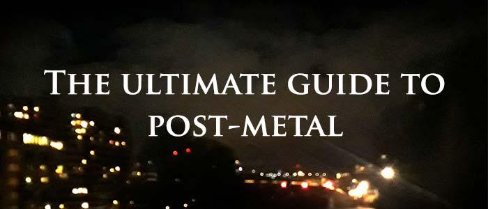 10 essential post-metal albums - the ultimate list | deathdoom com