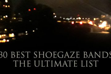 30 best shoegaze bands