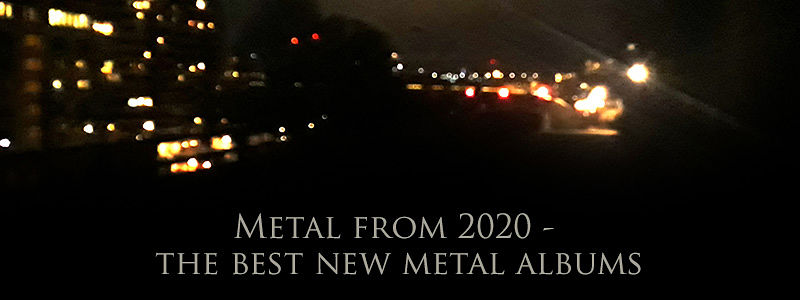 Metal 2020 - the best new metal albums
