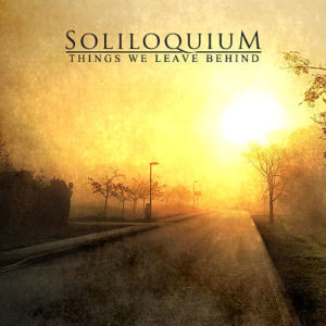 Soliloquium - Things We Leave Behind album cover, Swedish doom metal from 2020