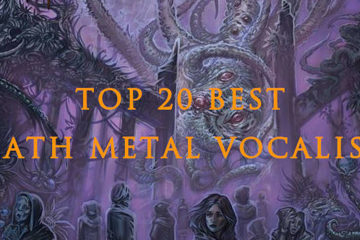top 20 best death metal vocalists