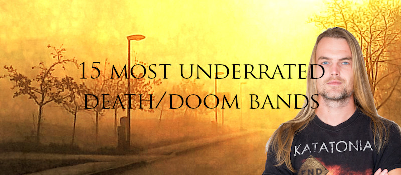 15 most underrated death/doom metal bands